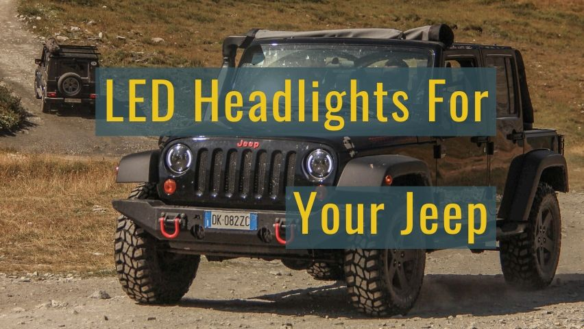 best led headlights for jeeps