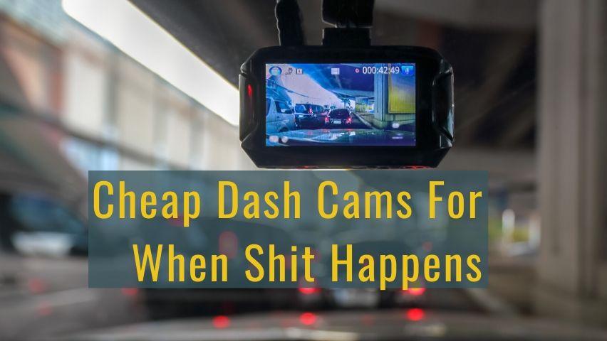 best dash cam under 100 dollars
